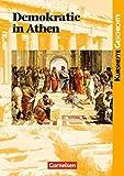 Kurshefte Geschichte: Demokratie in Athen: Die attische Demokratie - Vorbild der modernen Demokratie?. Schülerbuch - Prof. Dr. Hans-Joachim Gehrke