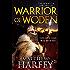 Warrior of Woden (The Bernicia Chronicles)