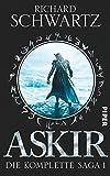 Askir: Die komplette Saga 1 (Das Geheimnis von Askir) - Richard Schwartz