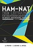 HAM-Nat - Der Leitfaden: Zur Vorbereitung auf das Auswahlverfahren für medizinische Studiengänge in Berlin, Hamburg und Magdeburg