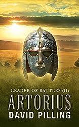 Leader of Battles (II): Artorius (Historical Action Adventure)