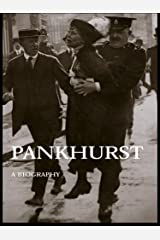 Emmeline Pankhurst: A Biography (Women's and Gender History) Kindle Edition