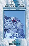 Winter Climbs in the Cairngorms: The Cairngorms and Creag Meagaidh (Winter & Ski Mountaineering) (Cicerone Guides)