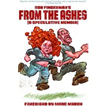 From the Ashes by Bob Fingerman (2010-02-23)
