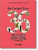 NYT. 36 Hours. New York & Umland