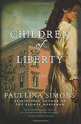 Children of Liberty: A Novel by Paullina Simons (2013-02-26)