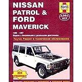 Nissan Patrol & Ford Maverick. 1988-1997. Remont i tehnicheskoe obsluzhivanie
