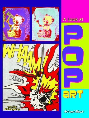 A Look at Pop Art (Art and Music) by Keli Sipperley (2014) Paperback