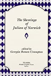 Shewings of Julian of Norwich (Middle English Texts)