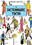 Image of Le dictionnaire Tintin