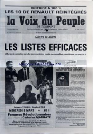 VOIX DU PEUPLE DE TOURAINE (LA) [No 2385] du 03/03/1989 - CONTRE LA DROITE - LES LISTES EFFICACES - ELLES SONT CONDUITES PAR DES COMMUNISTES - MAIRE OU CONSEILLERS MUNICIPAUX - EDITORIAL - MUNICIPALES - SE RASSEMBLER POUR AVOIR PARTOUT DES ELUS COMMUNISTES PAR JEAN-CHRISTOPHE JOLY