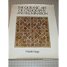 Quranic Art of Calligraphy and Illumination