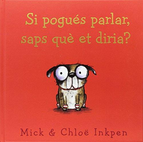 Si pogués parlar, saps què et diria? (Llibres Infantils I Juvenils - Diversos)