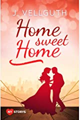 Home Sweet Home: Liebesroman (New York Lovestorys 1) Kindle Ausgabe