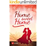 Home Sweet Home: Liebesroman (New York Lovestorys 1)