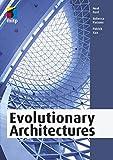Evolutionary Architectures: Softwarearchitekturen entwickeln, die konstanten Wandel unterstützen (mitp Professional)