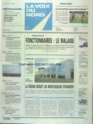 VOIX DU NORD (LA) [No 16379] du 13/02/1997 - FONCTIONNAIRES - LE MALAISE - LA REGION SEDUIT LES INFESTISSEURS ETRANGERS - LES CONFLITS SOCIAUX - LES EOLIENNES DANS LE NORD - AGRICULTURE - PAS DE MAIS TRANSGENIQUE CULTIVE EN FRANCE - LES SPORTS - BASKET -