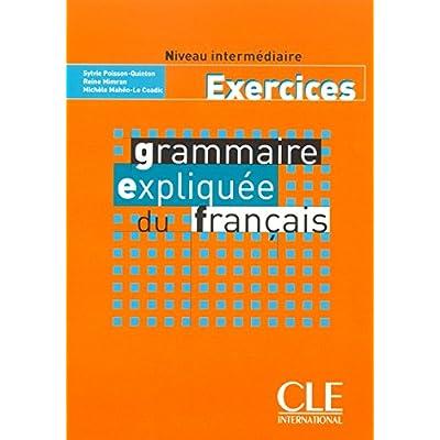 Grammaire Expliquee Du Francais Niveau Intermediaire Exercices Pdf Download Terryfishke