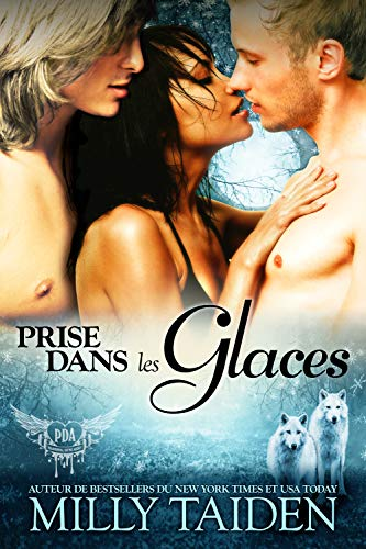 Prise Dans Les Glaces: Une Romance Paranormale (Agence de Rencontres Paranormales t. 7)
