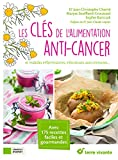 Les clés de l'alimentation anti-cancer et maladies inflammatoires, infectieures, auto-immunes......