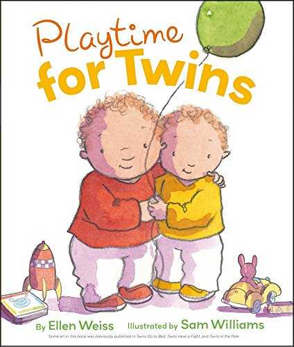 Playtime for Twins by Assistant Professor School of Architecture Ellen Weiss (12-Jun-2012) Board book