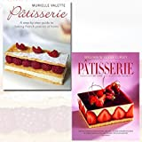 Patisserie Collection 2 Books Bundle - A Step-by-step Guide to Baking French Pastries at Home, A Masterclass in Classic and Contemporary Patisserie [Hardcover]