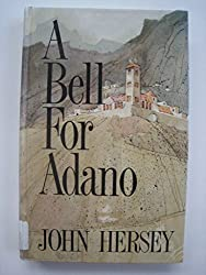 A Bell for Adano (Thorndike Large Print All-Time Favorites Series) by John Hersey (1991-12-06)