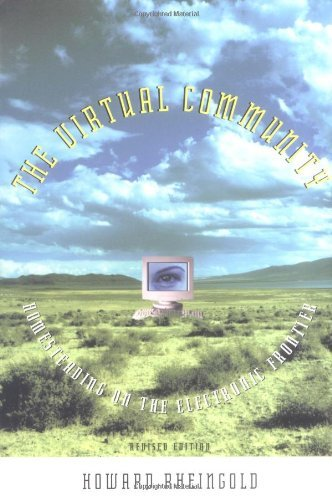 The Virtual Community: Homesteading on the Electronic Frontier (The MIT Press) (English Edition)