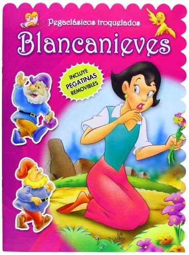Blancanieves (Pegaclásicos Troquelados) por Equipo Editorial