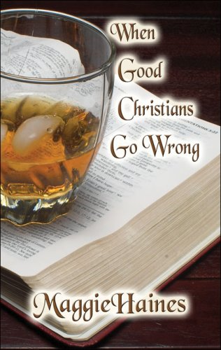 When Good Christians Go Wrong Cover Image