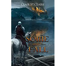 Some Must Fall (The Coming Crown Book 1) (English Edition)