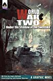Best World War 2 Books - World War Two: Under the Shadow of the Review