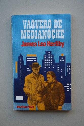 Vaquero De Medianoche