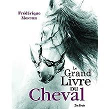 Grand Livre du Cheval (le)