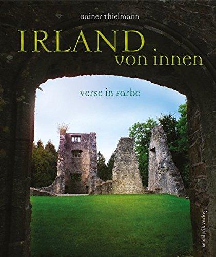 Irland von innen: Verse in Farbe