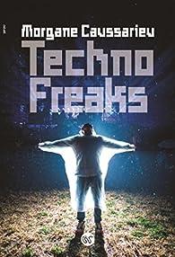 Techno freaks par Morgane Caussarieu