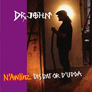 N'awlinz:Dis Dat Or D'udda [Import anglais]