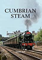 Cumbrian Steam, by Gordon Edgar