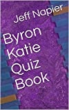 Byron Katie Quiz Book