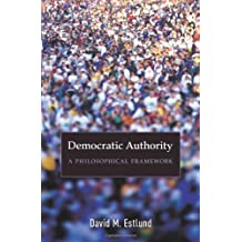 Democratic Authority – A Philosophical Framework