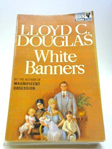 White banners - Lloyd Douglas