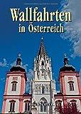 Wallfahrten in Österreich