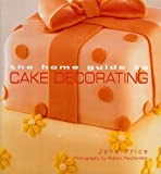 The Home Guide to Cake Decorating