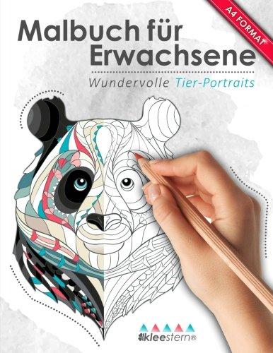 Disney Erwachsene (Malbuch für Erwachsene: Wundervolle Tierportraits (Kleestern®, A4 Format, 40+ Motive) (A4 Malbuch für)