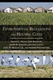 Environmental Regulations and Housing Costs by Dr. Arthur C. Nelson Ph.D. FAICP (2009-04-16)