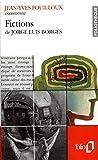 Fictions de Jorge Luis Borges (Essai et dossier)