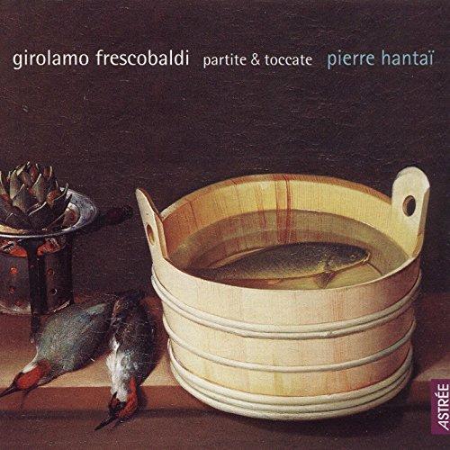 Frescobaldi: Partite & Toccata