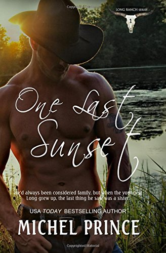 One Last Sunset: Volume 1 (The Long Ranch Series)