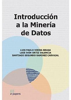 Introducción a la Minería de Datos eBook: Luis Paulo