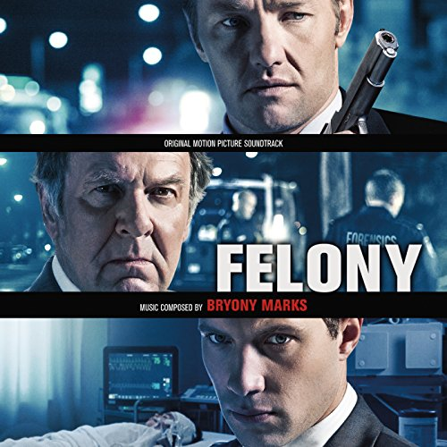 Felony (Original Motion Pictur...